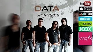 Data - Sayangku  (Official Lyrics Video) mp3 Full & Lirik