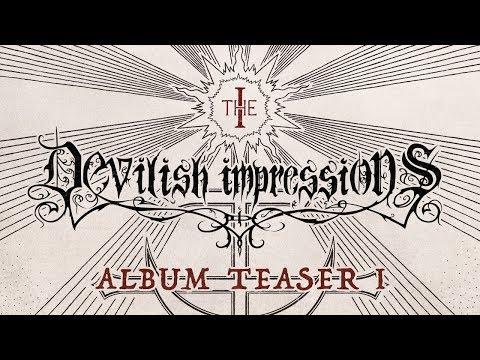 DEVILISH IMPRESSIONS - The I (album teaser)