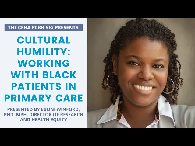 PBCH Webinar - Cultural Humility: Working With Black Patients