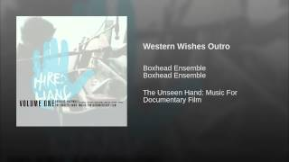 Western Wishes Outro