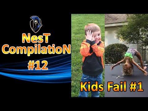 NesT CompilatioN #12 - Kids Fail #1