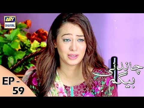 Chandni Begum - Episode 59 - 28th December 2017 - ARY Digital Drama