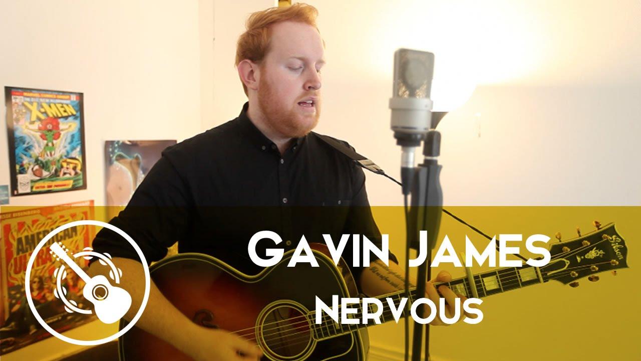 Gavin James Nervous Youtube