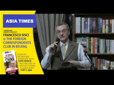 Francesco Sisci @ the Foreign Correspondents Club in Beijing - Part 2