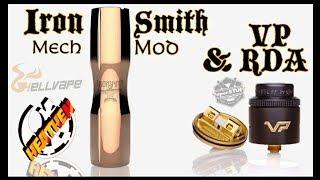 Iron Smith Hybrid Mech Mod and VP RDA I HellVape