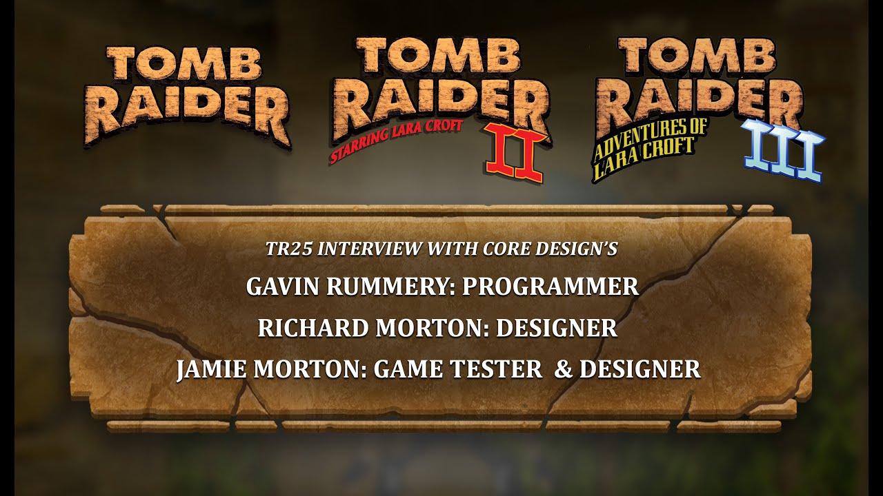 Core Design Interview: Gavin Rummery, Richard Morton, and Jamie Morton Talk Tomb Raider