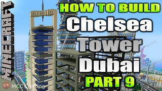 Minecraft How To Build Chelsea Tower Dubai Modern Tower Skyscraper Part 9