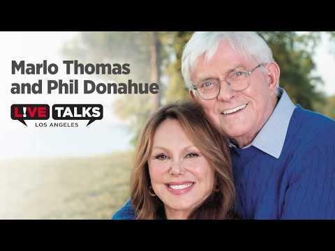 Marlo Thomas and Phil Donahue at Live Talks Los Angeles