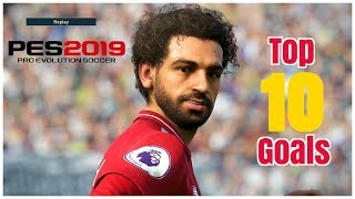 Pes 2019 - Top 10 Goals #3 - PS4 - HD
