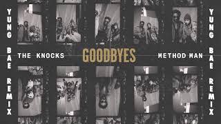 Baixar The Knocks - Goodbyes ft Method Man (Yung Bae Remix)
