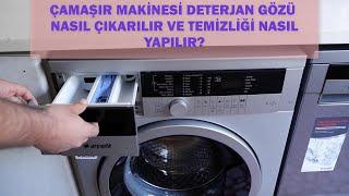 Çamaşır Makinesi Deterjan Gözü Nasıl Temizlenir ve Deterjan Çekmecesi Nasıl Çıkarılır?
