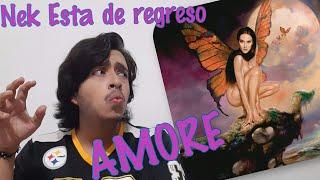 Monica Naranjo + Nek Amore REACCION REACTION