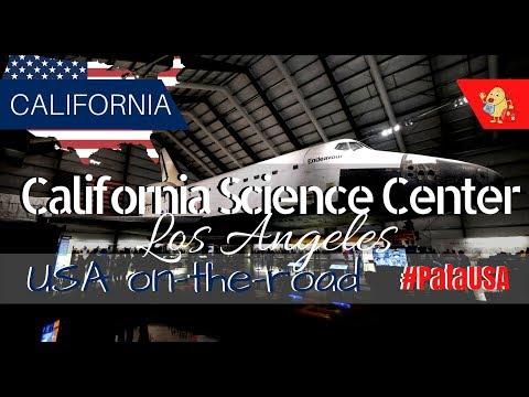 Cosa fare a Los Angeles coi bambini: Il CALIFORNIA SCIENCE CENTER e l