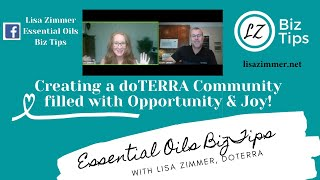 Creating a doTERRA Community filled with Opportunity & Joy! with doTERRA Blue Diamond Lisa Zimmer.