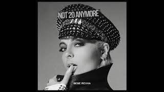 Bebe Rexha - Not 20 Anymore (Official Audio)