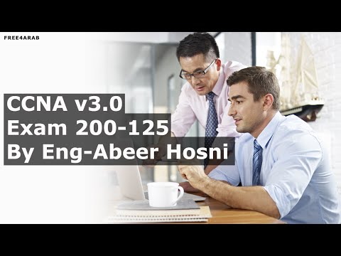 CCNA V3.0 NEW Exam 200-125 By Eng-Abeer Hosni | Arabic