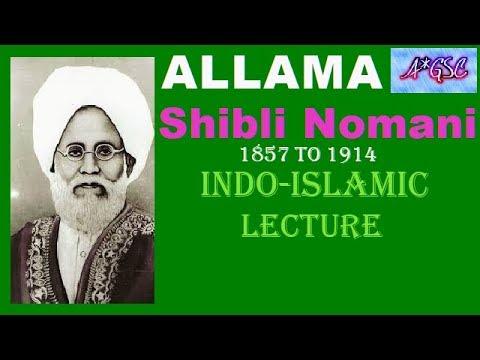 ALLAMA SHIBLI NOMANI / INDO-ISLAMIC CULTURE