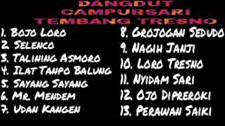 Full Album Campursari Dangdut Koplo Tembang Tresno.