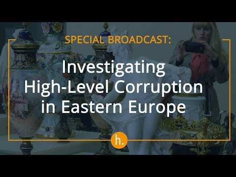 The Sunday Show: Investigating High-Level Corruption in Eastern Europe