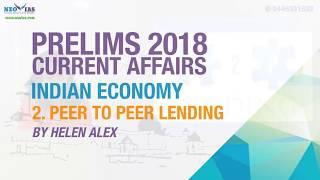 PEER TO PEER LENDING | UPSC (CIVIL SERVICES PRELIMS 2018)| CURRENT AFFAIRS | INDIAN ECONOMY
