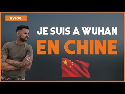 VLOG 21 JE SUIS A WUHAN EN CHINE