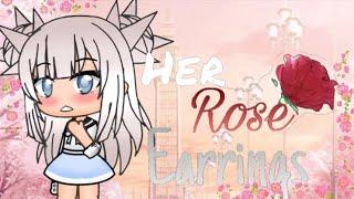 Her Rose Earrings~GLMM~Lesbian love story~ Original?
