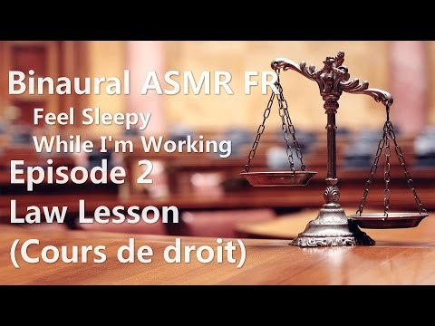 Binaural ASMR FR - Feel Sleepy While I'm Working - EP2 : Law Lesson (Cours de droit) - Sound Only