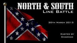 Mount and Blade Line Battle - North & South Mod (American Civil War) - Saturday Event  (30-03-2013)