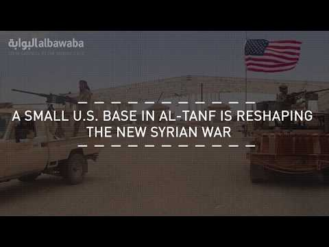 A U.S. Base in Al-Tanf is Reshaping the New Syrian War