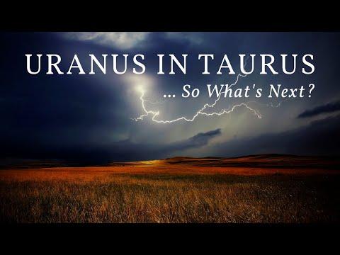 Uranus Has Entered Taurus, So What's Next?
