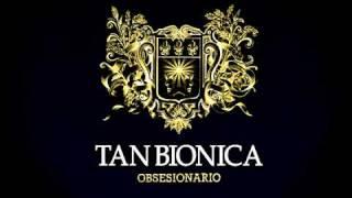 1 - Ella - Tan Bionica - Obsesionario
