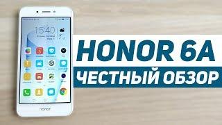 ЧЕСТНЫЙ ОБЗОР Huawei Honor 6A