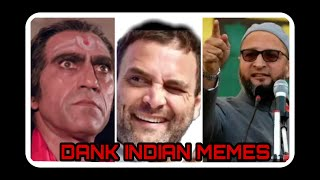 DANK INDIAN MEMES|| AMRISH PURI ANGRY ON NCP || DANK INDIAN MEMES || RAHUL GANDHI || GREAT INDIA