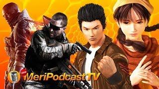 NEW MeriPodcast 11x29: El remaster de Shenmue y las campañas en juegos online