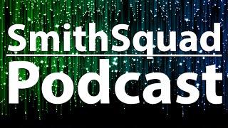 SmithSquad Podcast #71 w/ MCSportzHawk - iPhone Life, College & Zombies