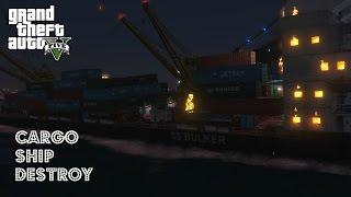 GTA 5 Mods || Big Cargo Ship Destroy [PC1080P HD @60FPS]