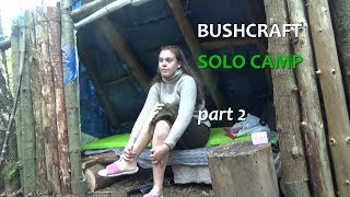 Bushcraft Hygiene Solo Camp Part 2