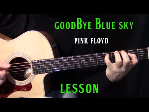 "how to play ""Goodbye Blue Sky"" by Pink Floyd - acoustic guitar lesson"