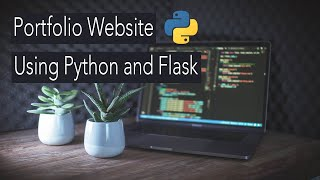 Building My Portfolio Website Using Python Flask
