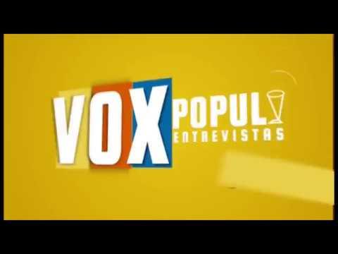 PROGRAMA VOX POPULI JULIO 11 2018
