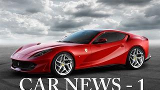 Ferrari 812 Superfast, Maybach G650 Landaulet (Car News 1) (ENG SUBS)
