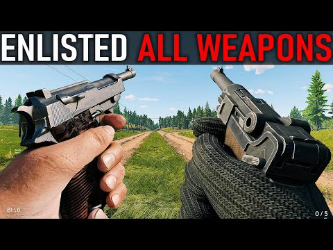 ENLISTED: All Weapons
