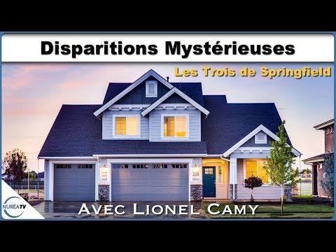 « Disparitions Mystérieuses : Les Trois de Springfield » avec Lionel Camy - NURÉA TV