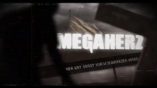 MEGAHERZ - Wer Hat Angst Vorm Schwarzen Mann?