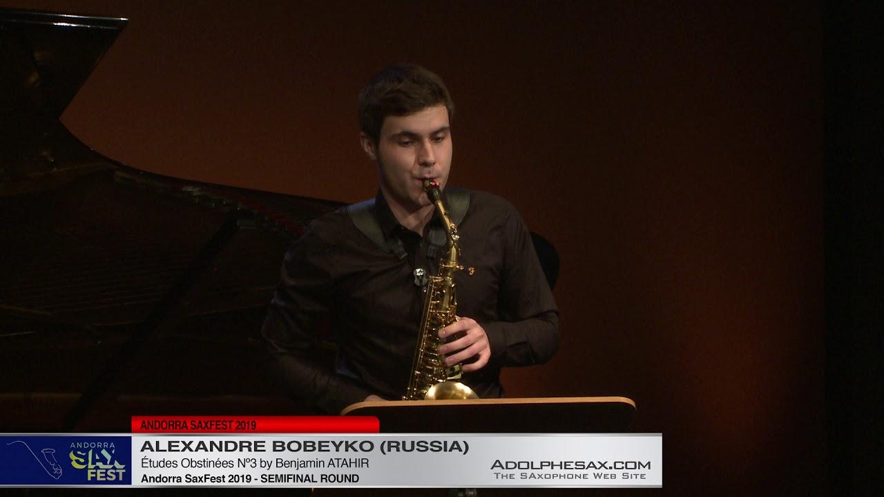 Andorra SaxFest 2019 Semifinal -Alexandre Bobeyko - Études Obstinées Nº3 by Benjamin Atahir