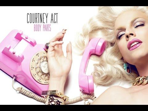 Body Parts - Courtney Act (AUDIO)