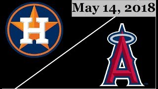 Houston Astros vs Los Angeles Angels Highlights || May 14, 2018