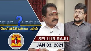 Kelvikkenna Bathil 03-01-2021 Exclusive Interview With Sellur K. Raju | Thanthi Tv