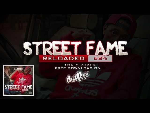 Looch - Street Fame Reloaded (VIDEO)
