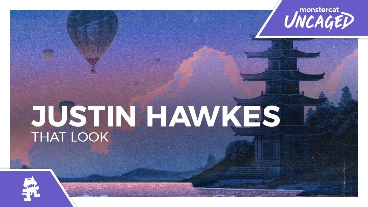 Justin Hawkes - That Look [Monstercat Release]
